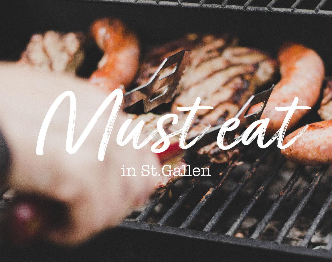 Must eat in St.Gallen