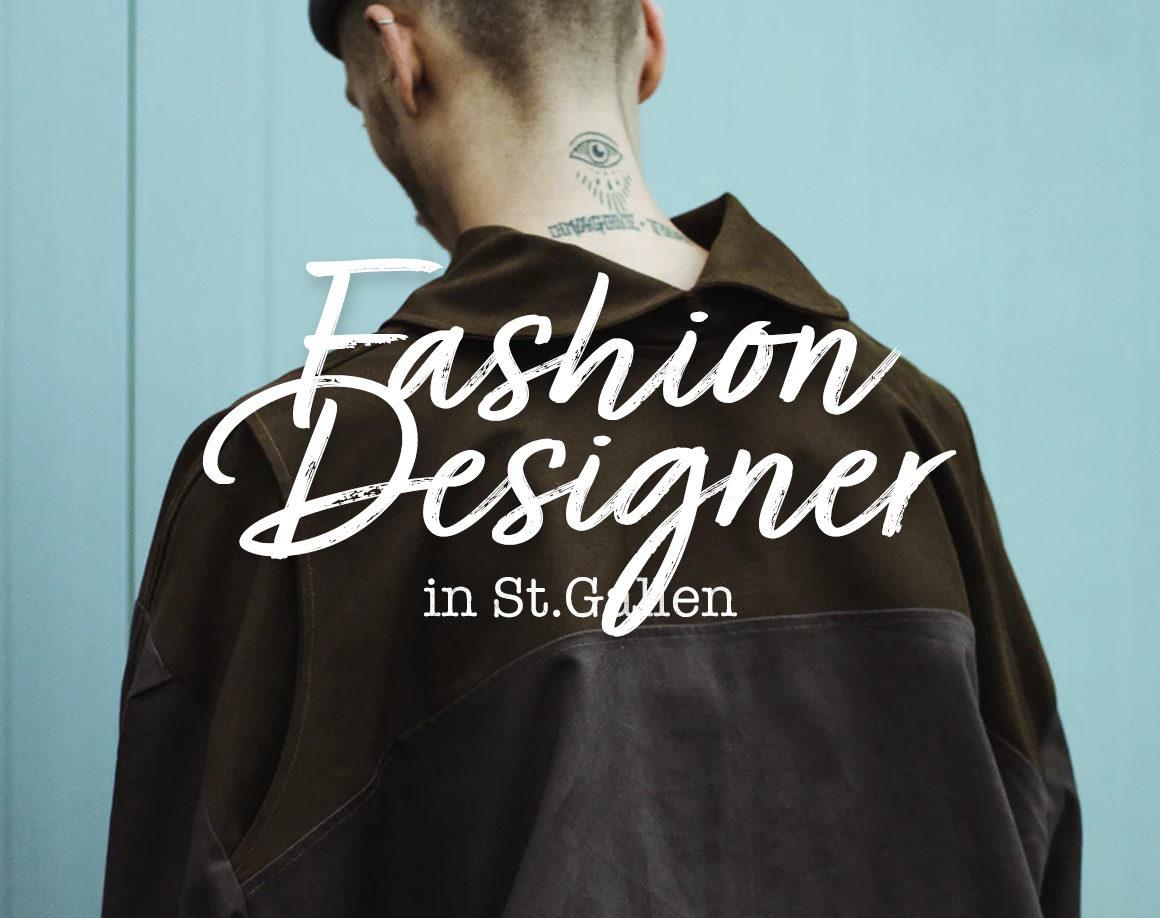 Fashion Designer in St.Gallen